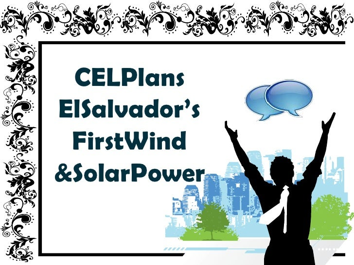 CELPlansElSalvador's FirstWind&SolarPower
