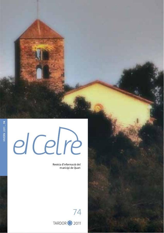 HIVERN 2011 _ 74  Revista d'informació del  municipi de Quart  74