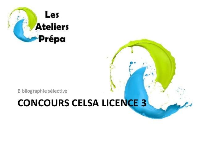 CONCOURS CELSA LICENCE 3 Bibliographie sélective