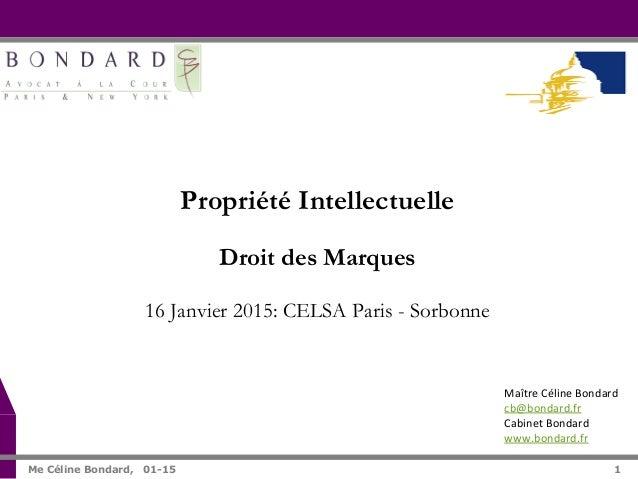 1   Me Céline Bondard, 01-15 1 Maître  Céline  Bondard   cb@bondard.fr       Cabinet  Bondard   www.bond...