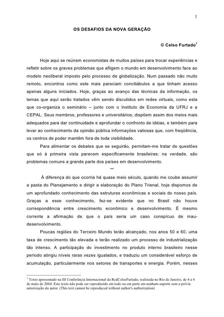 1                                OS DESAFIOS DA NOVA GERAÇÃO                                                              ...