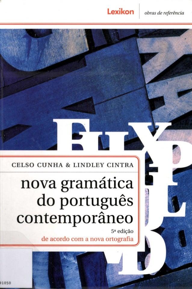 obras de referência                CELSO CUNHA & LINDLEY CINTRA  grariírárica      i, u.guês     @me   5a edição  aff¡  í ...