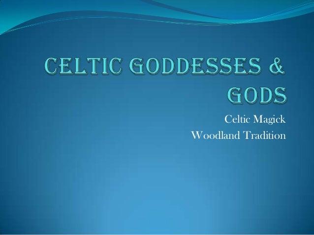 Celtic MagickWoodland Tradition