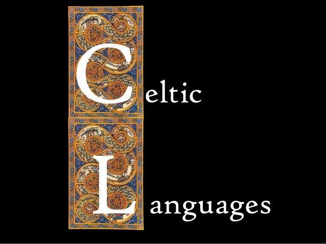 C L  eltic anguages