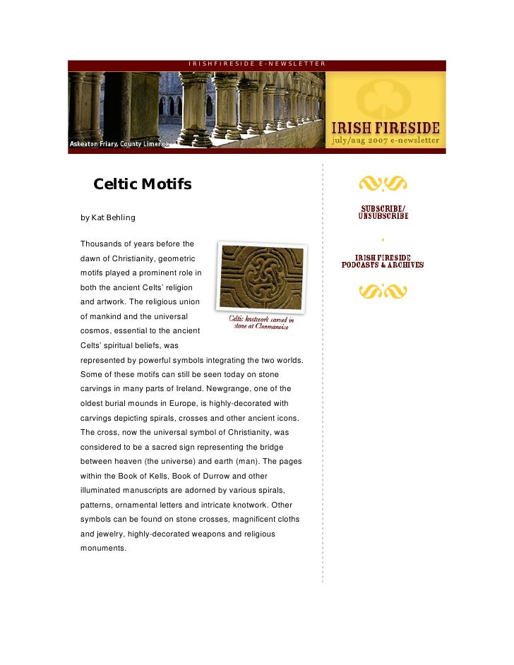 IRISHFIRESIDE E-NEWSLETTER        Celtic Motifs  by Kat Behling   Thousands of years before the dawn of Christianity, geom...