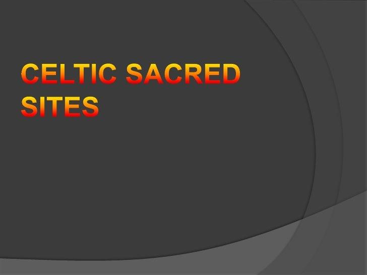 Celtic Sacred sites<br />