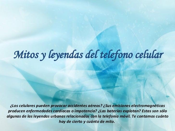 Mitos y leyendas del telefono celular ¿Los celulares pueden provocar accidentes aéreos? ¿Sus emisiones electromagnéticas p...