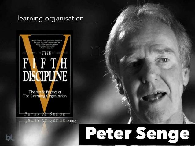 Peter Senge learning organisation 1990