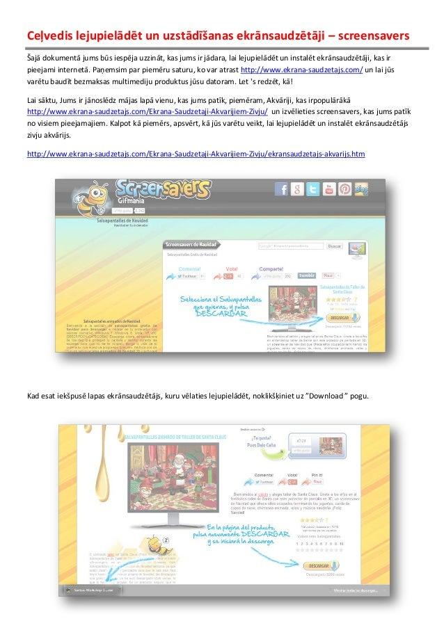 Ceļvedis lejupielādēt un uzstādīšanas ekrānsaudzētāji – screensavers Šajā dokumentā jums būs iespēja uzzināt, kas jums ir ...