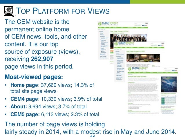 22 TOP PLATFORM FOR VIEWS The CEM website is the permanent online home of CEM news, tools, and other content. It is our to...