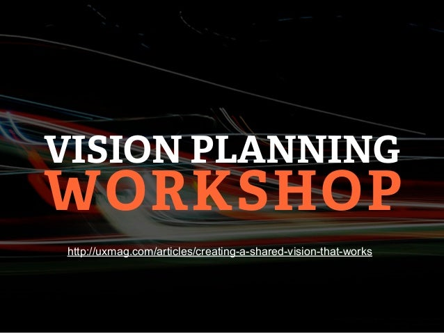 WORKSHOP AGENDA• Review key customer insights, like personas• Set boundaries• Post up• Find patterns - Affinity mapping• P...
