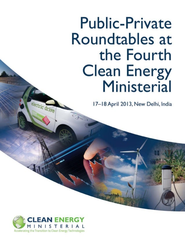 "ii Public–Private Roundtables at the Fourth Clean Energy Ministerial ""There is need for inter-country consultation and dis..."