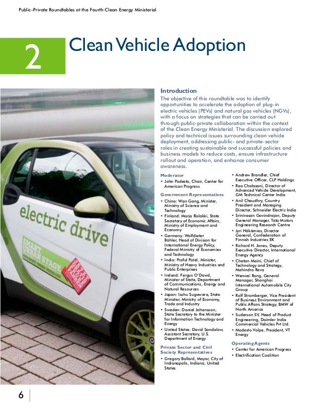 7 Public–Private Roundtables at the Fourth Clean Energy Ministerial goal of having 20 million electric vehicles on the roa...
