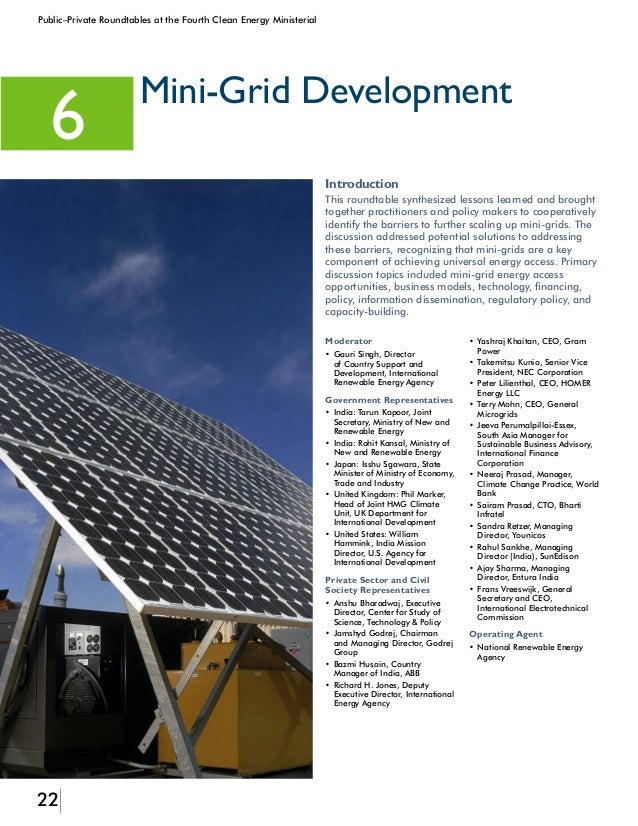 23 Public–Private Roundtables at the Fourth Clean Energy Ministerial Modern mini-grids can be grid connected or operate as...