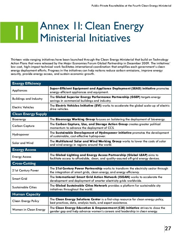 28 Public–Private Roundtables at the Fourth Clean Energy Ministerial Annex III:Acknowledgments III This report was prepare...