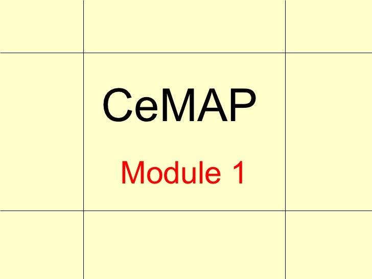 CeMAPModule 1