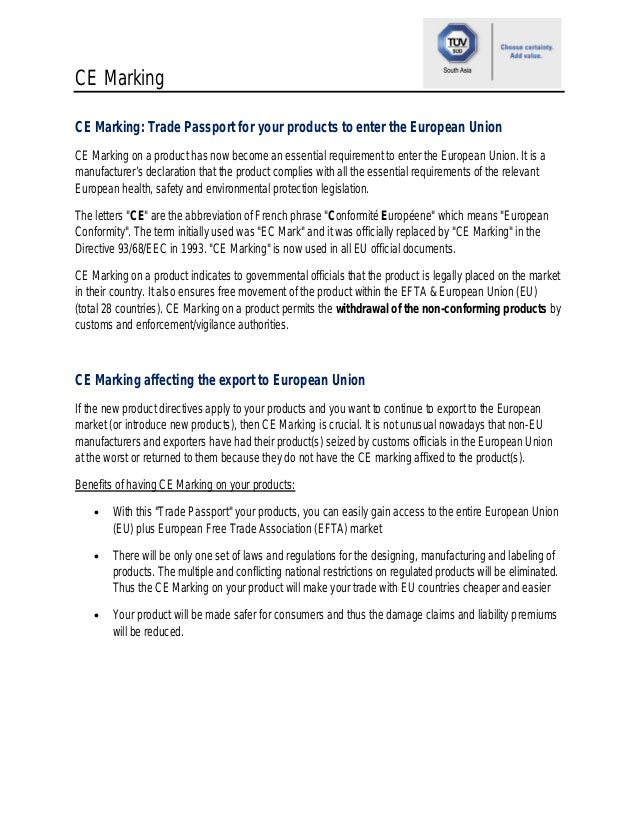 CE Marking CE Marking: Trade Passport for your products to enter the European Union CE Marking on a product has now become...