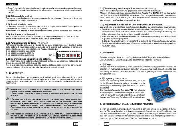 ITALIANO  DEUTSCH  –Dopo l'intervento della valvola di max. pressione, anche mantenendo in azione il motore,  poiché l'o...