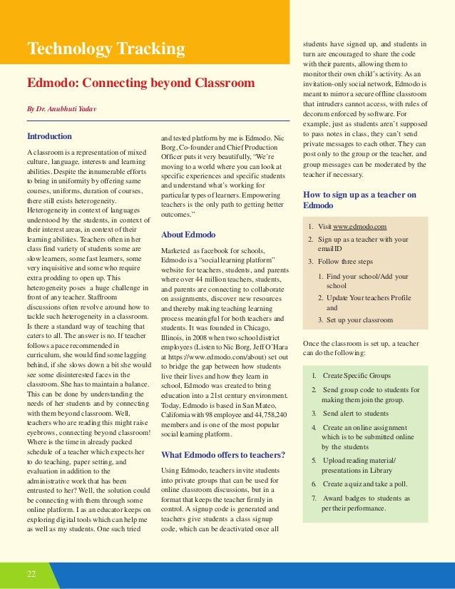 22 Edmodo: Connecting beyond Classroom By Dr. Anubhuti Yadav Technology Tracking Introduction A classroom is a representat...