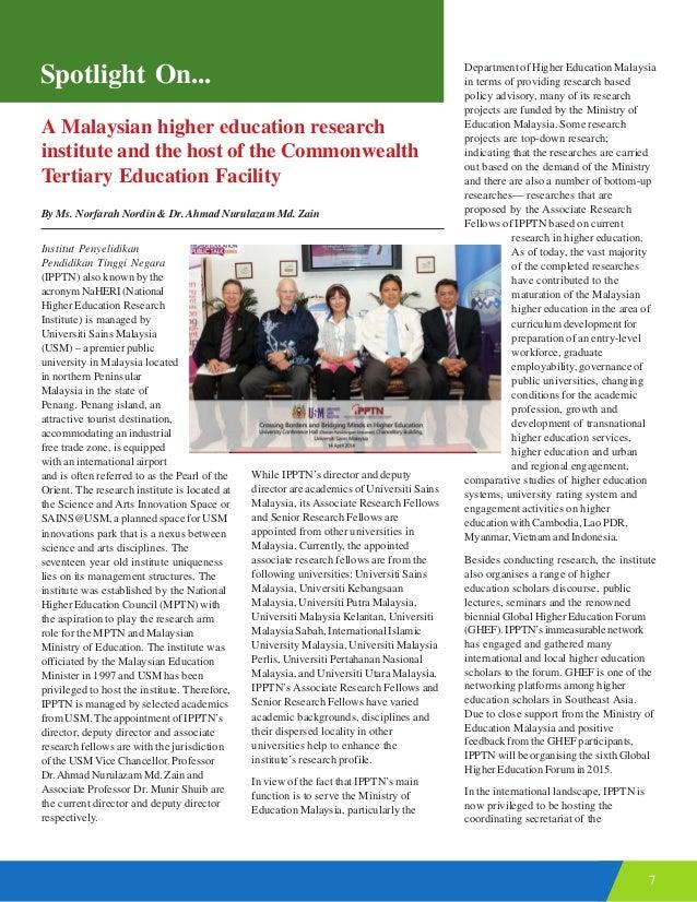 7 Spotlight On... Institut Penyelidikan Pendidikan Tinggi Negara (IPPTN) also known by the acronym NaHERI (National Higher...