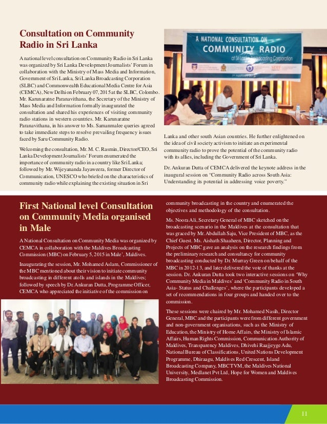 11 Consultation on Community Radio in Sri Lanka A national level consultation on Community Radio in Sri Lanka was organize...