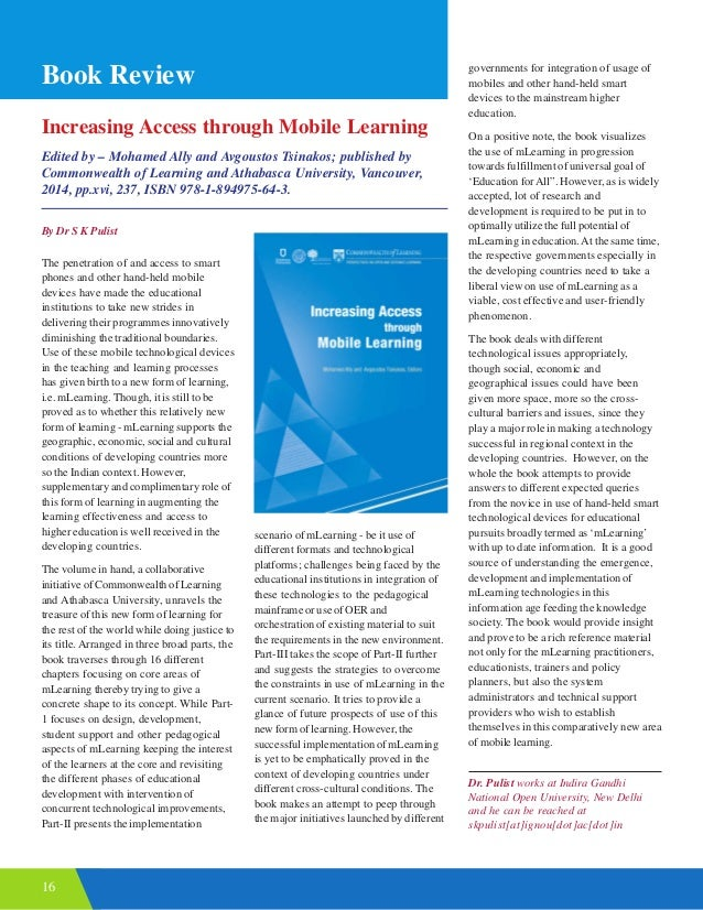 16 Increasing Access through Mobile Learning Edited by – Mohamed Ally and Avgoustos Tsinakos; published by Commonwealth of...