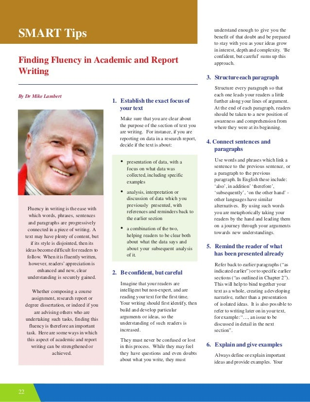 22 Finding Fluency in Academic and Report Writing By Dr Mike Lambert SMART Tips 1. Establish the exact focus of your text ...