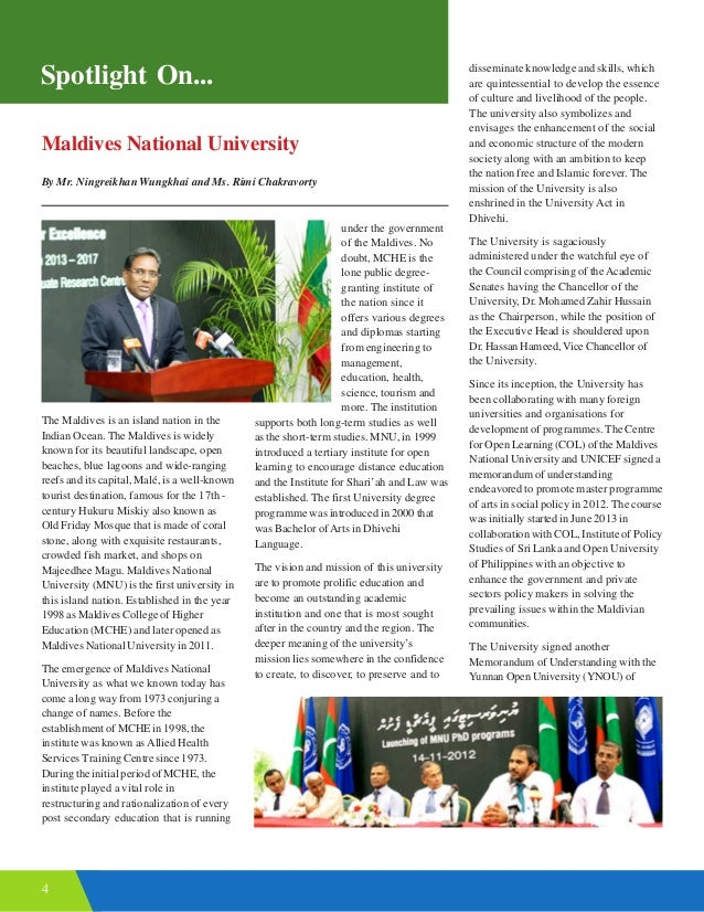 4 Spotlight On... Maldives National University By Mr. Ningreikhan Wungkhai and Ms. Rimi Chakravorty The Maldives is an isl...