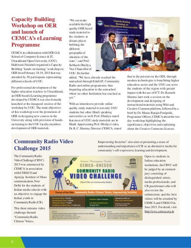 8 Community Radio Video Challenge 2015 The Community Radio VideoChallenge(CRVC) 2015 was announced by CEMCA in association...