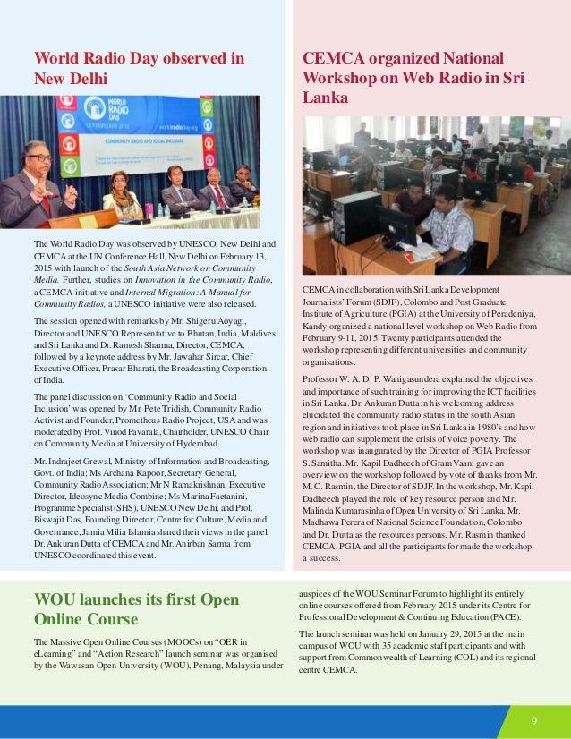 9 World Radio Day observed in New Delhi The World Radio Day was observed by UNESCO, New Delhi and CEMCA at the UN Conferen...