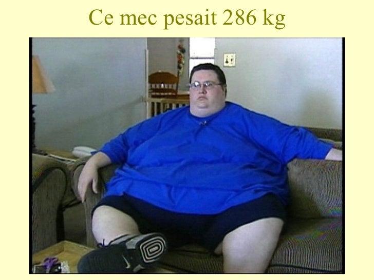 Ce mec pesait 286 kg
