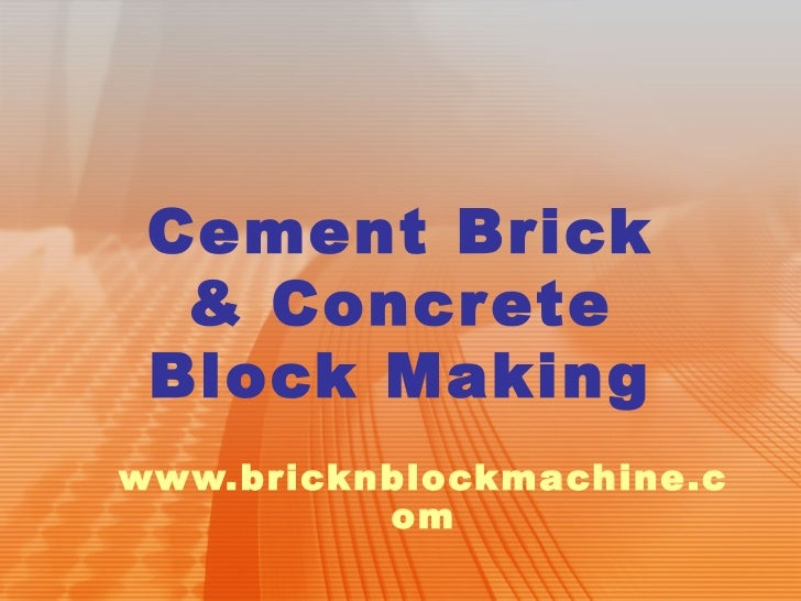 Cement Brick & Concrete Block Making www.bricknblockmachine.com