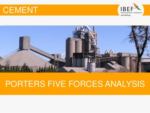 ultratech cements porter five forces Employee satisfaction in ultratech cement(aditya birla group)  companies acc and ambuja cements  analysing the above through the five forces framework.