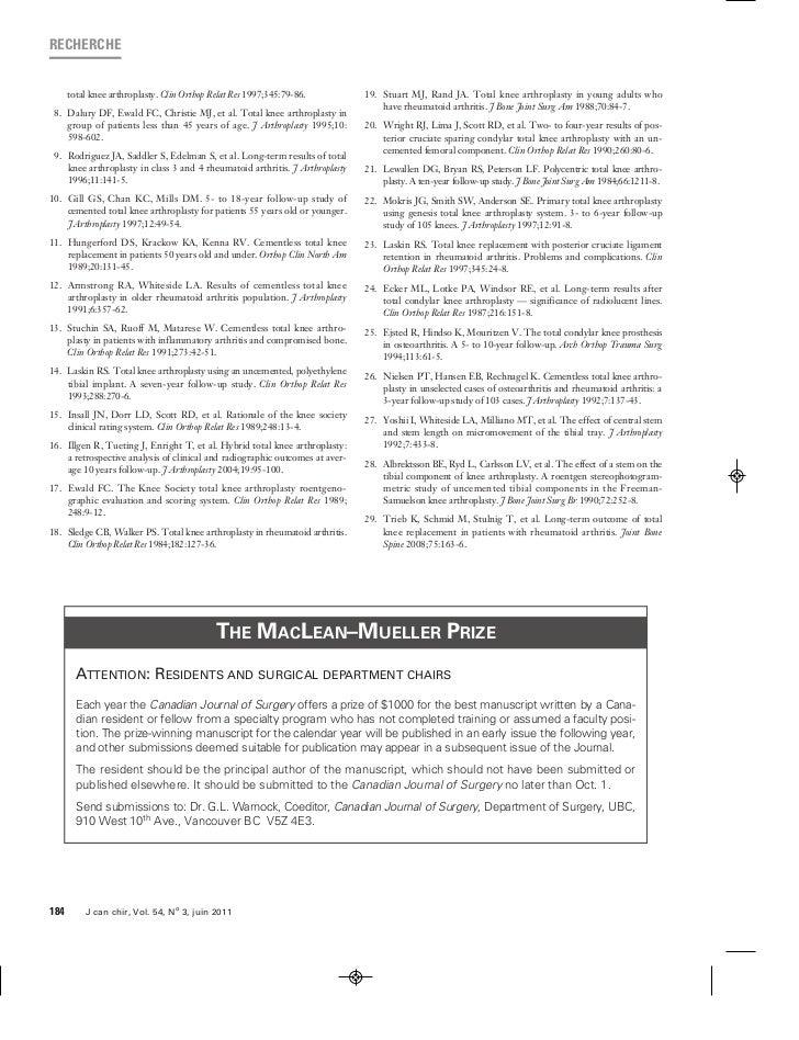RECHERCHE      total knee arthroplasty. Clin Orthop Relat Res 1997;345:79-86.          19. Stuart MJ, Rand JA. Total knee ...