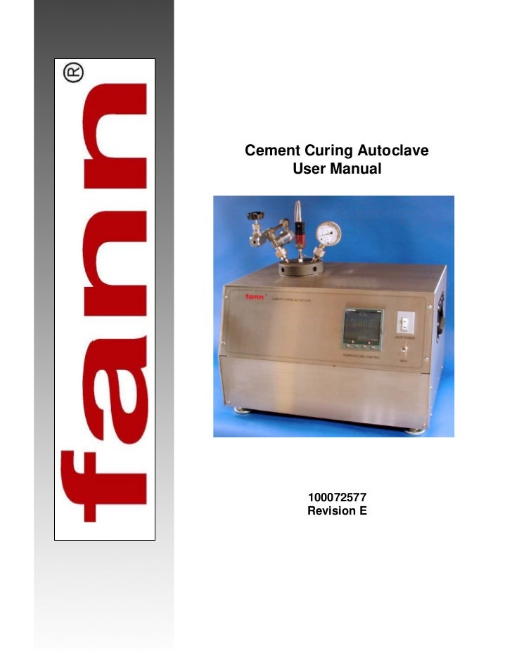Cement Curing Autoclave     User Manual       100072577       Revision E