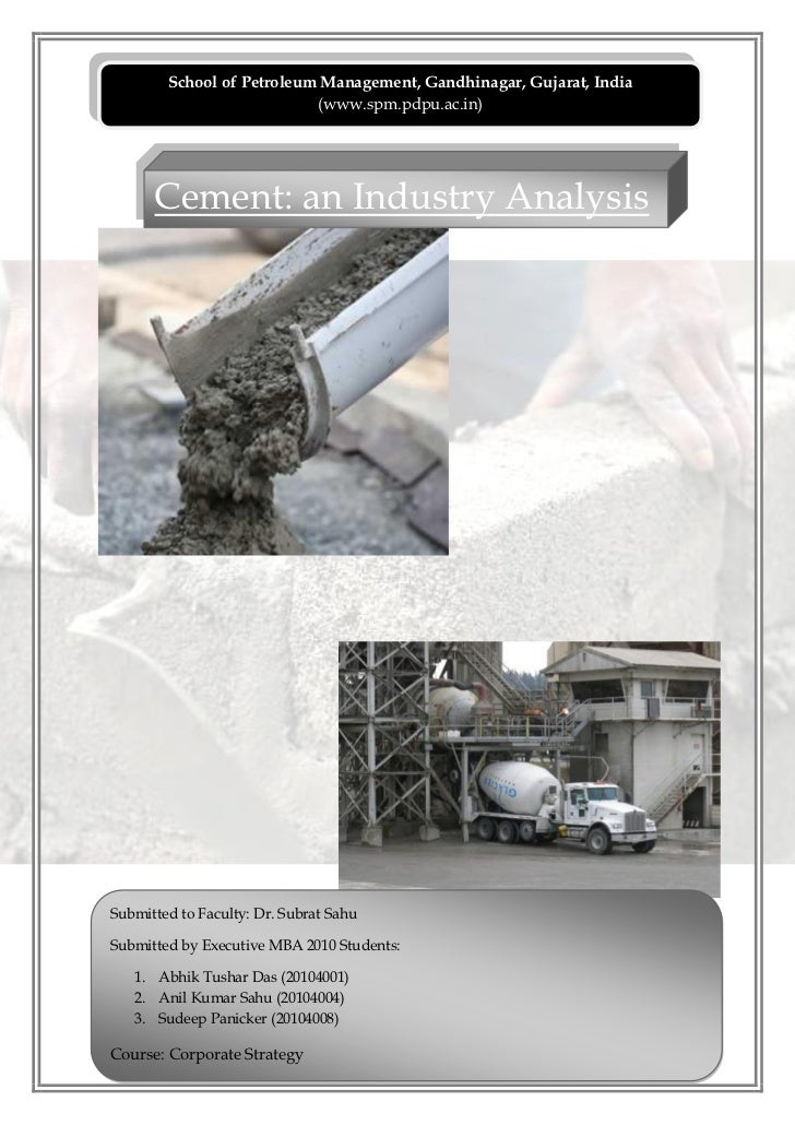 School of Petroleum Management, Gandhinagar, Gujarat, India                           (www.spm.pdpu.ac.in)      Cement: an...