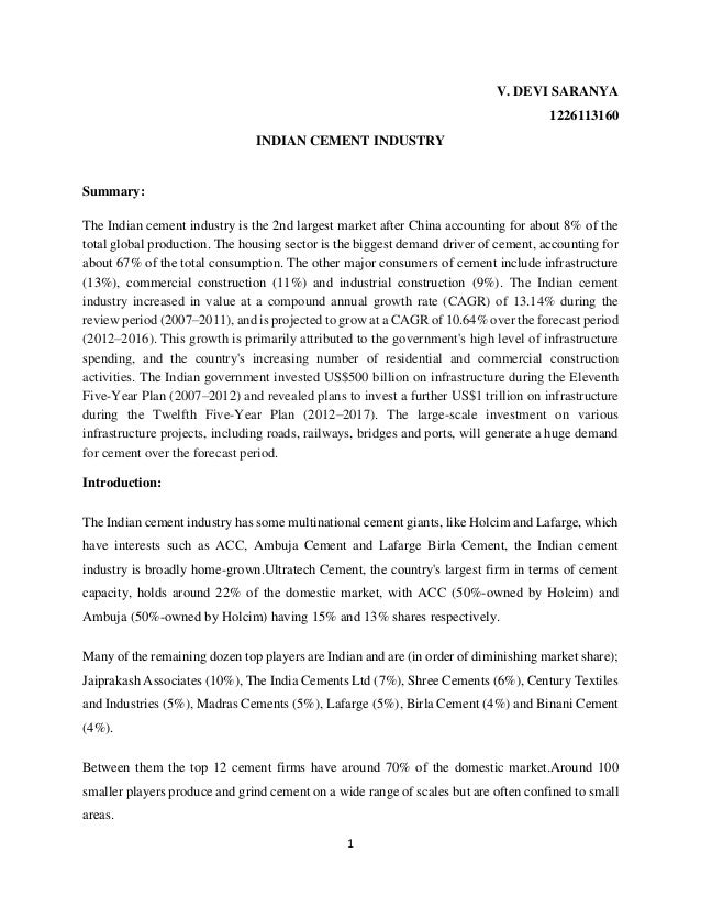1 V. DEVI SARANYA 1226113160 INDIAN CEMENT INDUSTRY Summary: The Indian cement industry is the 2nd largest market after Ch...