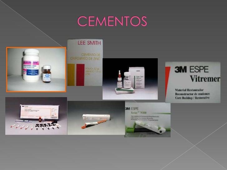    Grupo de materiales de múltiples       aplicaciones clínicas en       odontología.      La función cementante, la de ...
