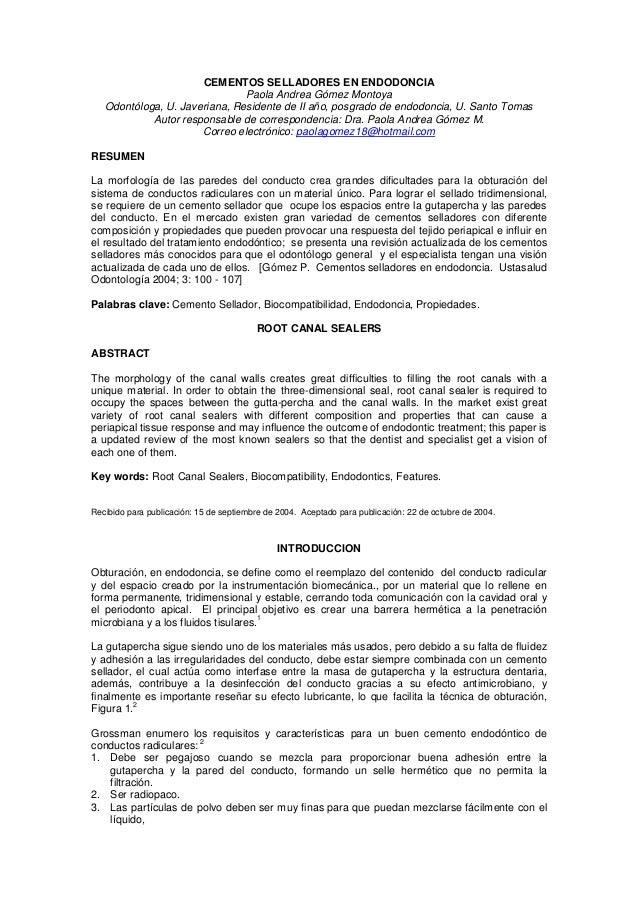 CEMENTOS SELLADORES EN ENDODONCIA                               Paola Andrea Gómez Montoya   Odontóloga, U. Javeriana, Res...