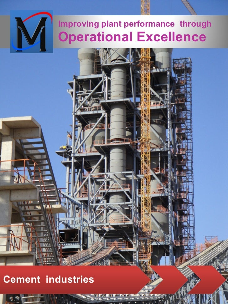 Improving plant performance through          Operational ExcellenceCement industries