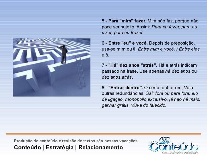 Os cem erros mais comuns da língua portuguesa Slide 3