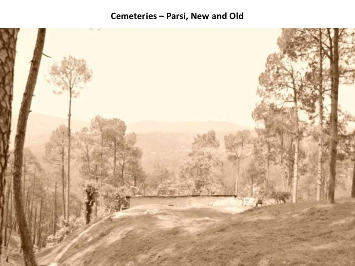 Cemeteries – Parsi, New and Old<br />