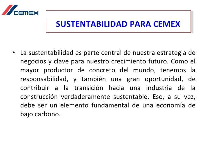 estrategia de negocio global de cemex essay View javier licea's profile on linkedin • support in preparation of sustainability reports in acoordance with global estrategia + empleo: temas de debate.