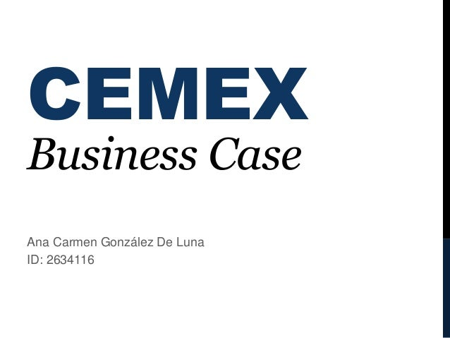 cemex case study The globalization of cemex case solution,the globalization of cemex case analysis, the globalization of cemex case study solution, the globalization of cemex case solution introduction: the.