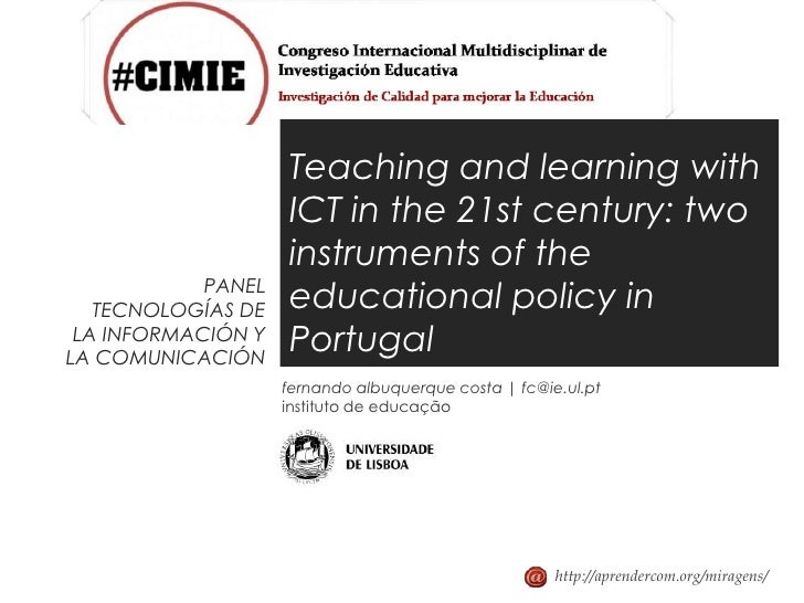 Teaching and learning with                    ICT in the 21st century: two                    instruments of the          ...