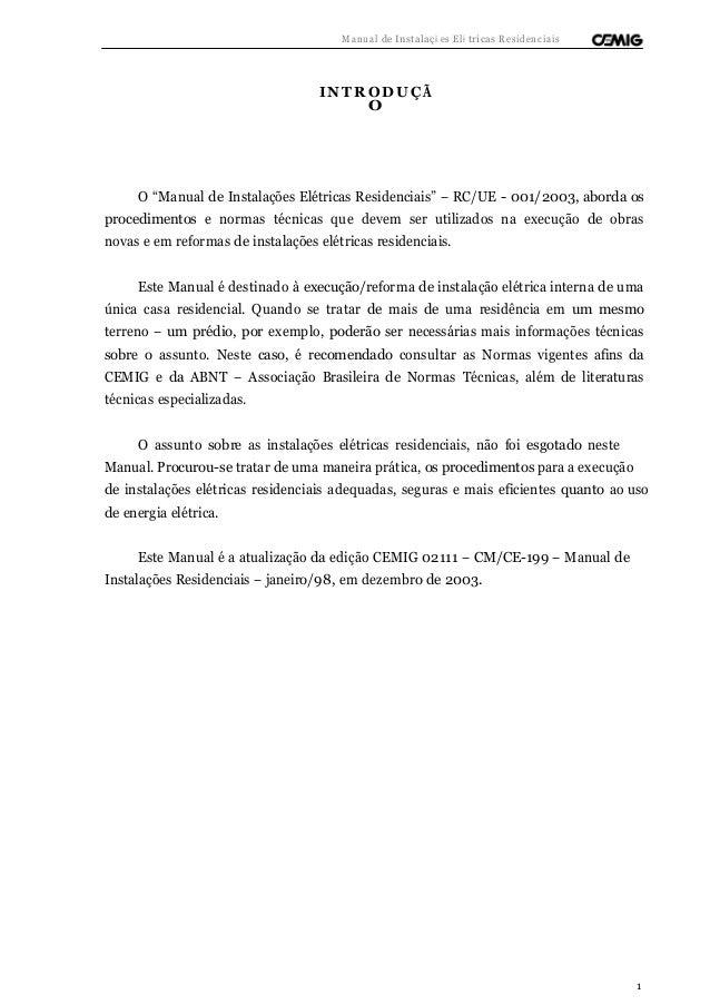 """Manual de Instalaçõ es Elé tricas Residenciais  INTRODUÇ Ã  O  O """"Manual de Instalações Elétricas Residenciais"""" – RC/UE - ..."""