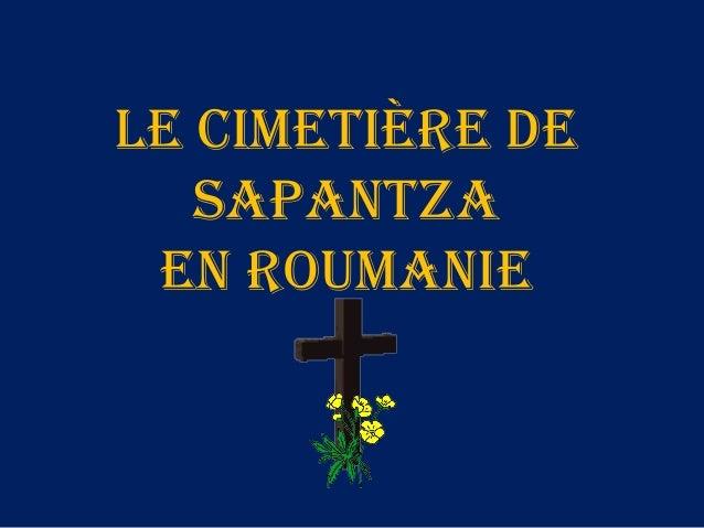 Le cimetière de Sapantza en roumanie