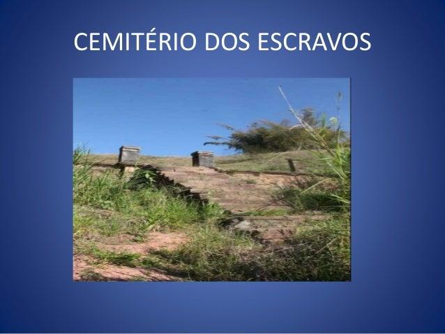CEMITÉRIO DOS ESCRAVOS