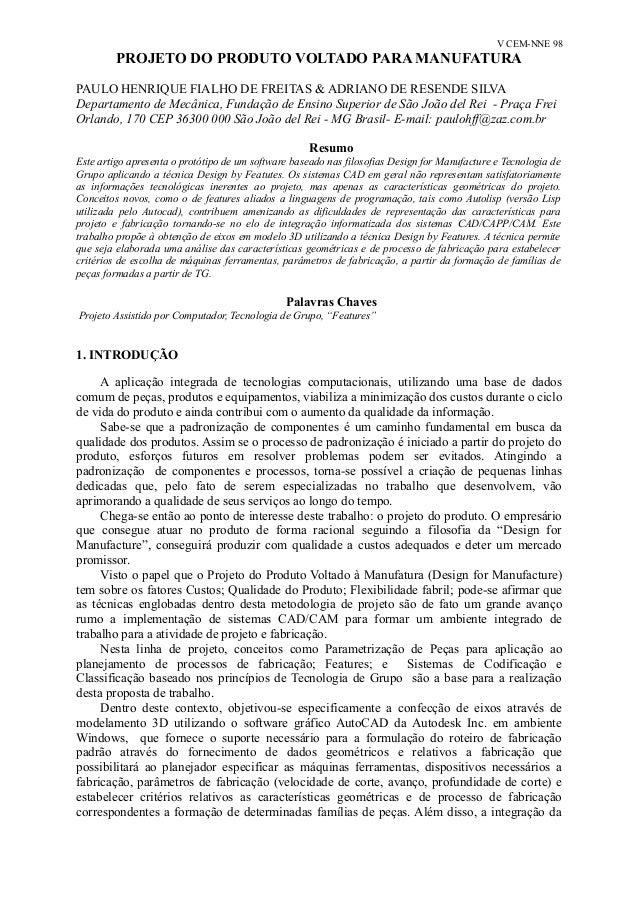 V CEM-NNE 98  PROJETO DO PRODUTO VOLTADO PARA MANUFATURA  PAULO HENRIQUE FIALHO DE FREITAS & ADRIANO DE RESENDE SILVA  Dep...