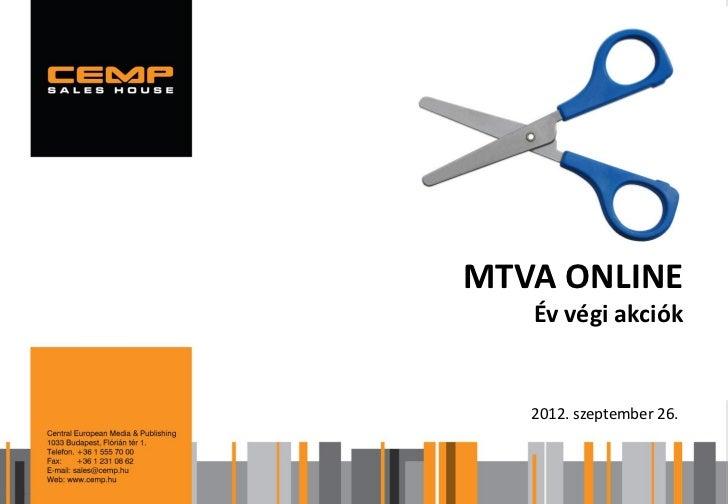 MTVA ONLINE   Év végi akciók   2012. szeptember 26.